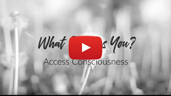 What Inspires You? Access Consciousness ®